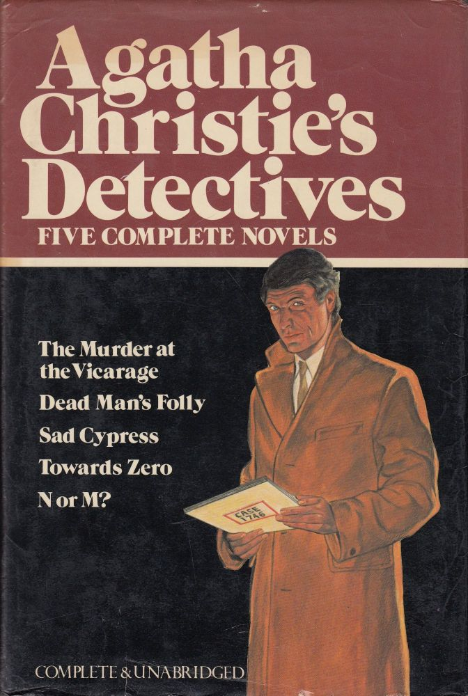 Agatha Christie's Detectives: Five Complete Novels (The Murder at the Vicarage, Dead Man's Folly, Sad Cypress, Towards Zero, N or M?). Agatha Christie.