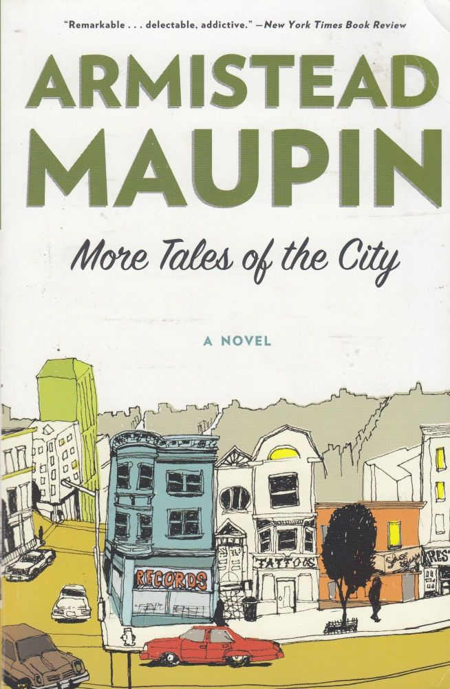 More Tales of the City: A Novel. Armistead Maupin.