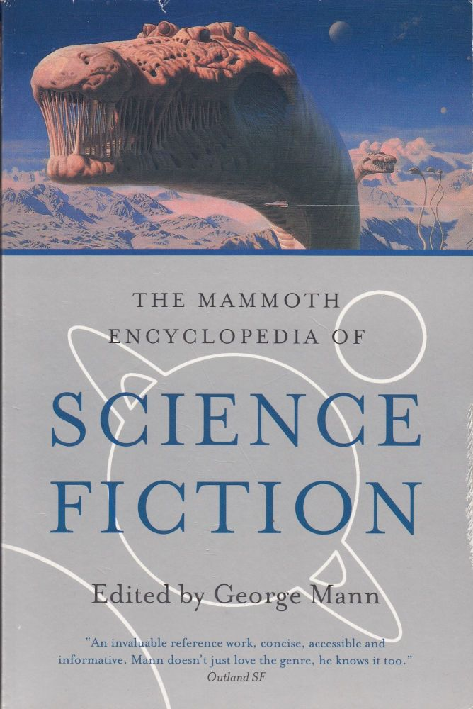 The Mammoth Encyclopedia of Science Fiction. George Mann.