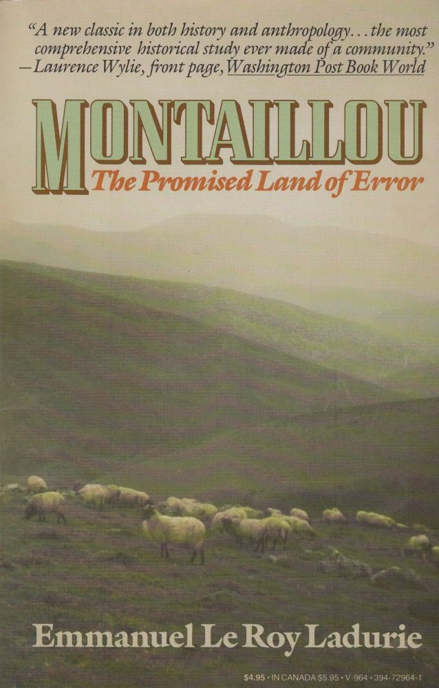 Montaillou: The Promised Land of Error. Emmanuel Le Roy Ladurie.