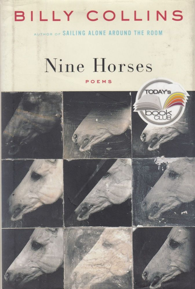 Nine Horses: Poems. Billy Collins.