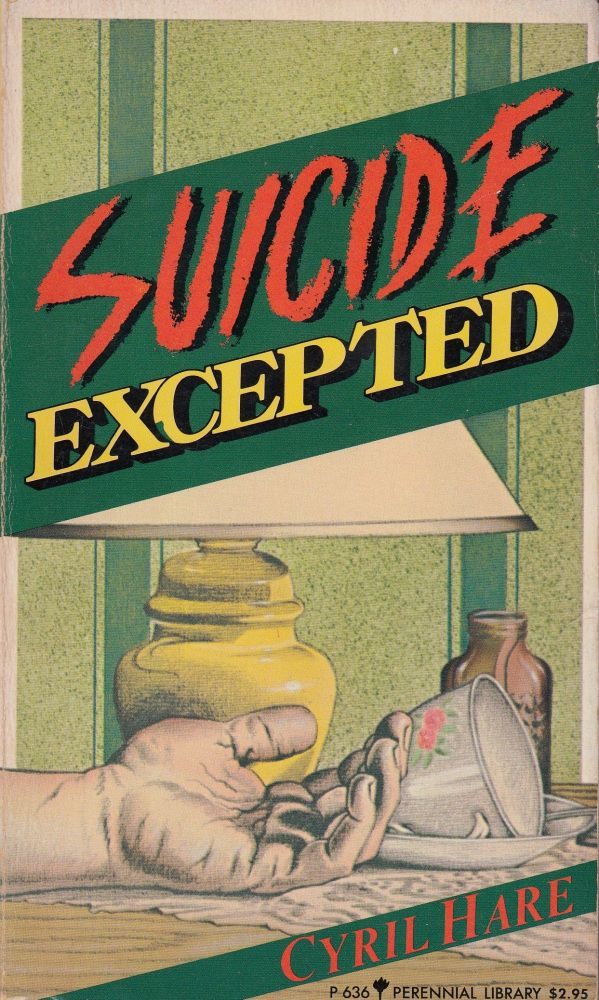 Suicide Excepted. Cyril Hare.