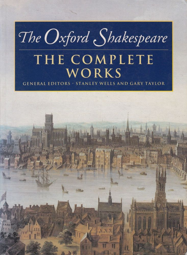 The Complete Works: Compact Edition. William Shakespeare.