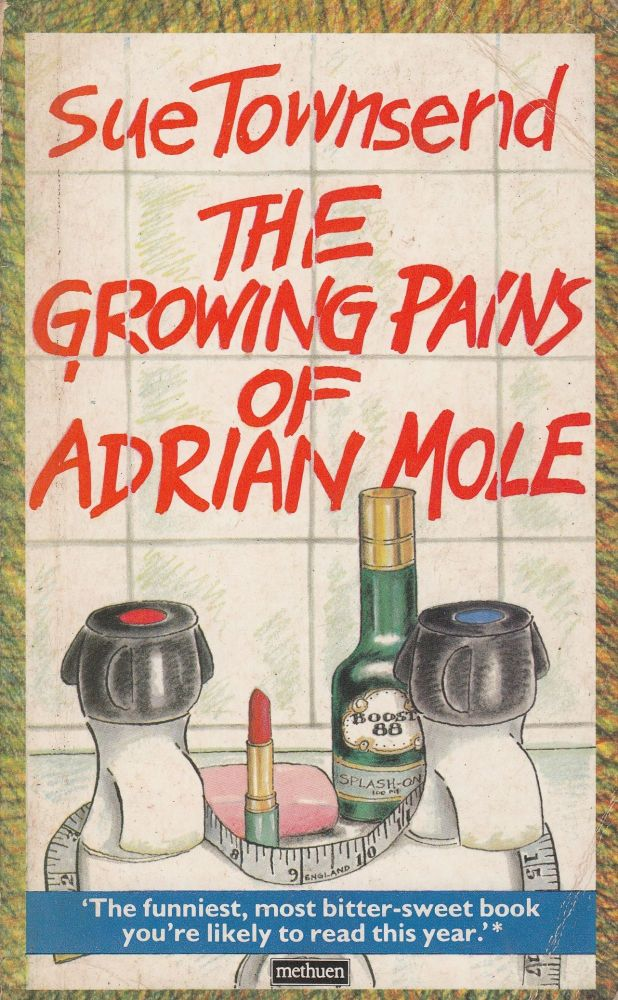 The Growing Pains of Adrian Mole. Sue Townsend.