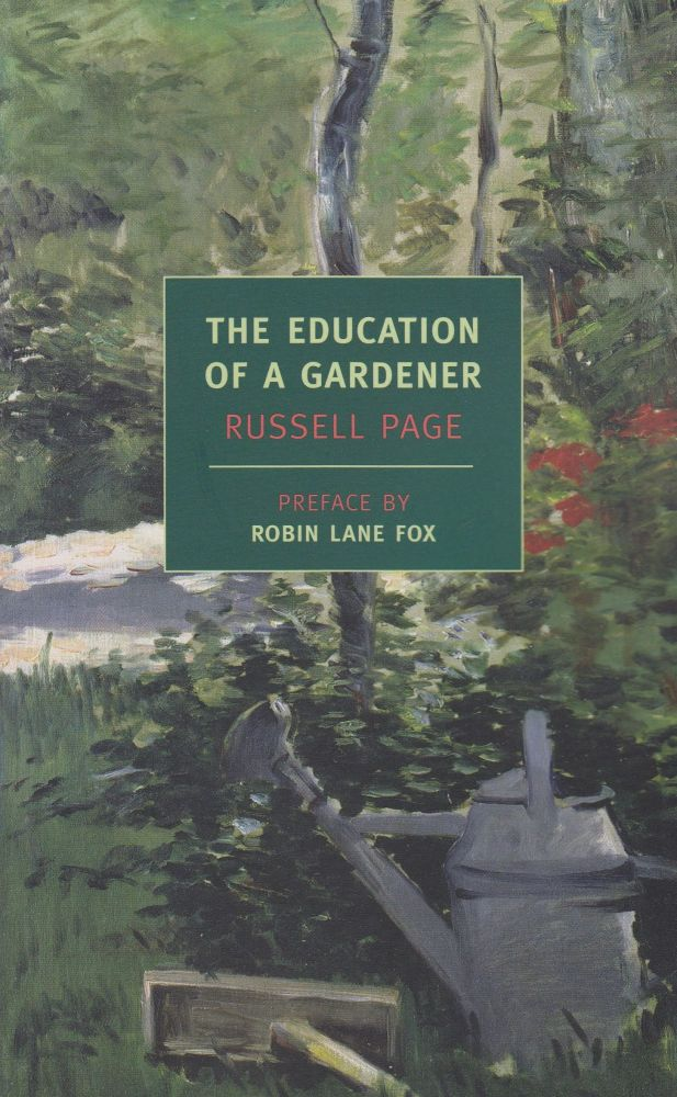 The Education of a Gardner. Russell Page.