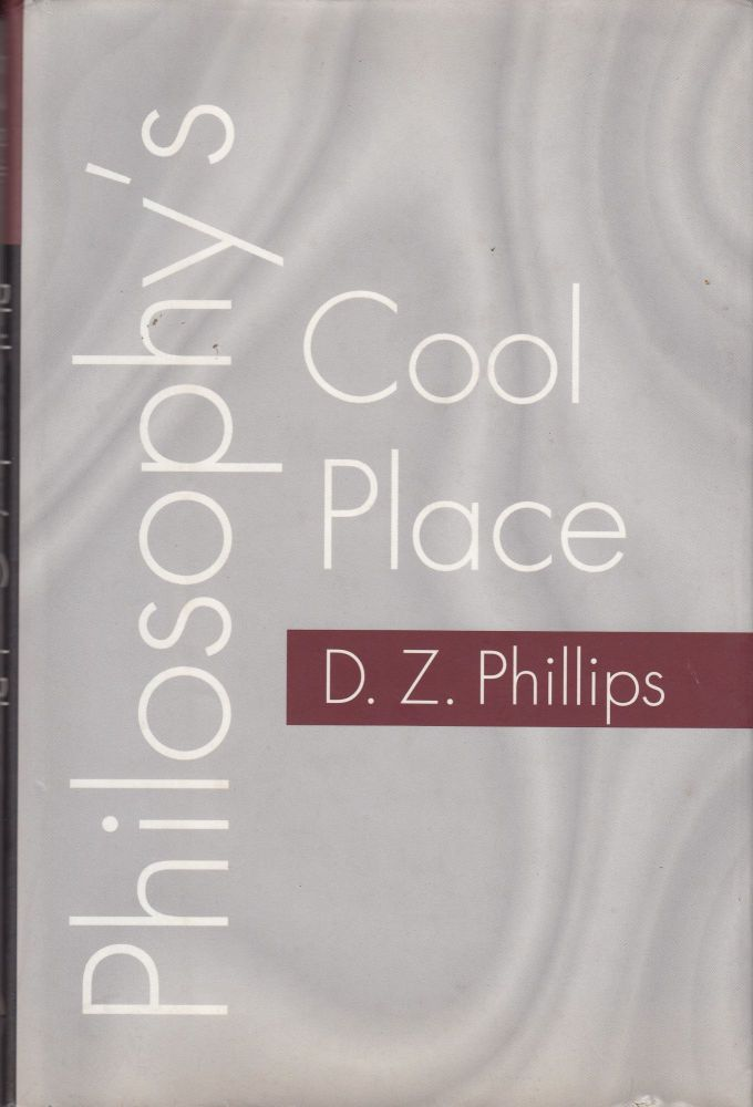 Philosophy's Cool Place. D Z. Phillips.