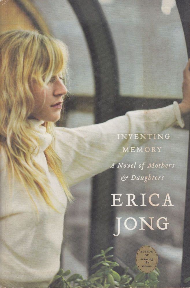 Inventing Memory: A Novel of Mothers & Daughters. Erica Jong.