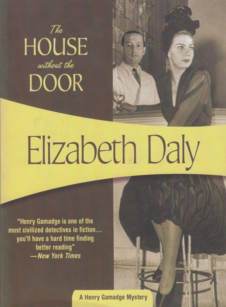 The House Without the Door. Elizabeth Daly.