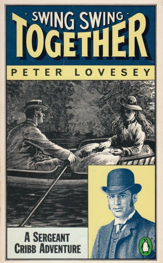 Swing Swing Together. Peter Lovesey.