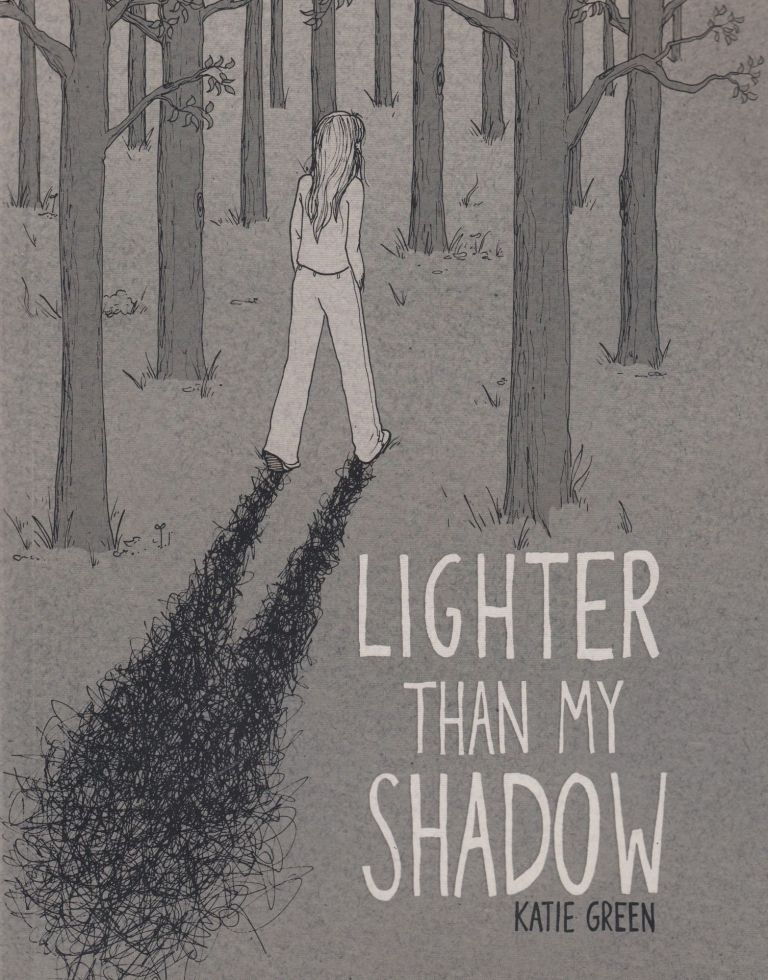Lighter Than My Shadow. Katie Green.