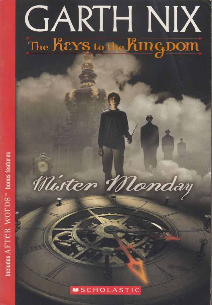 The Keys to the Kingdom Book 1: Mister Monday. Garth Nix.
