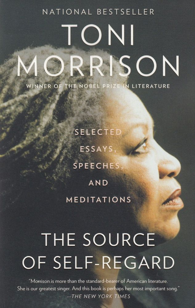 The Source of Self-Regard. Toni Morrison.