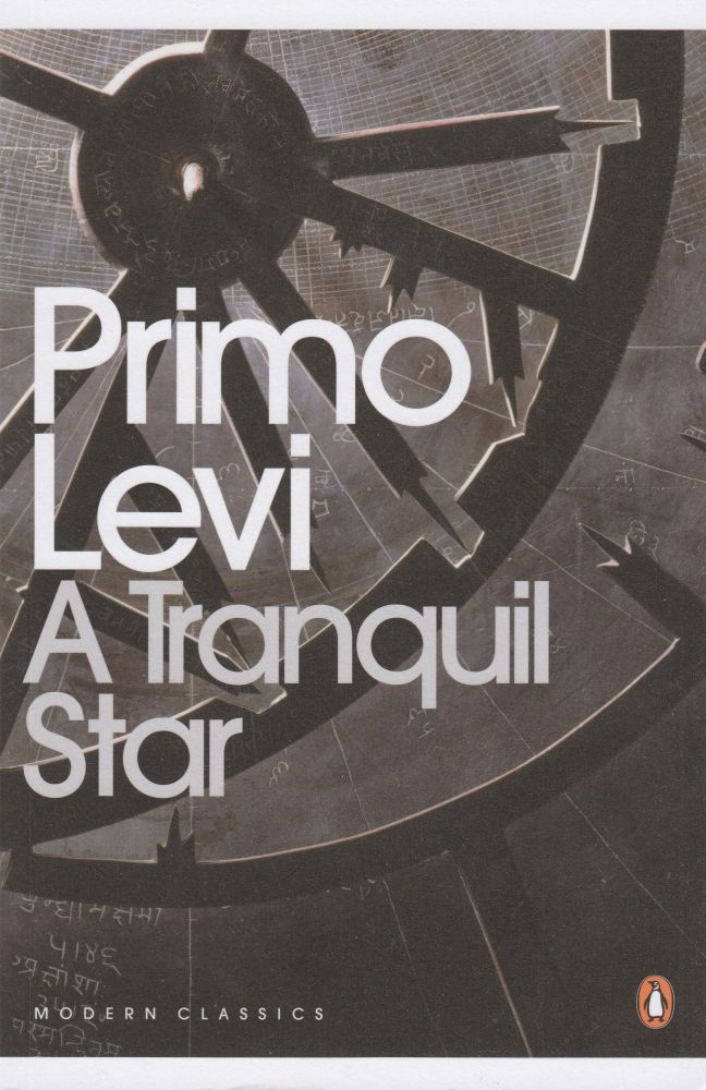 A Tranquil Star. Primo Levi.