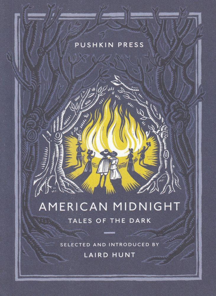 American Midnight: Tales of the Dark. Laird Hunt.