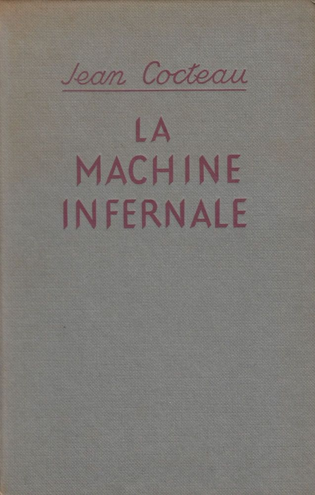 La Machine Infernale (The Infernal Machine). Jean Cocteau.
