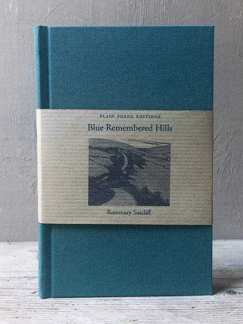 Blue Remembered Hills. Rosemary Sutcliff.
