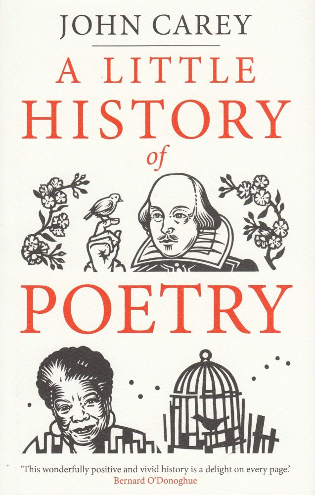 A Little History of Poetry. John Carey.