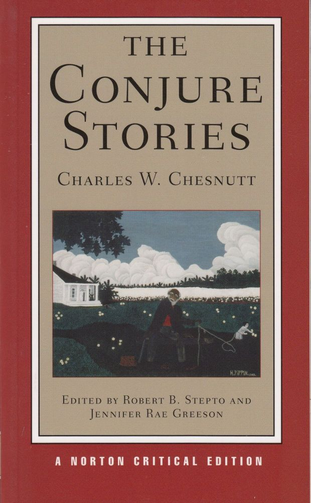 The Conjure Stories. Charles W. Chesnutt.