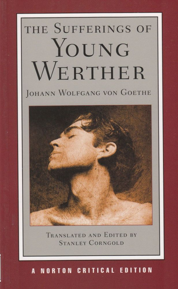 The Sufferings of Young Werther. Johann Wolfgang von Goethe.