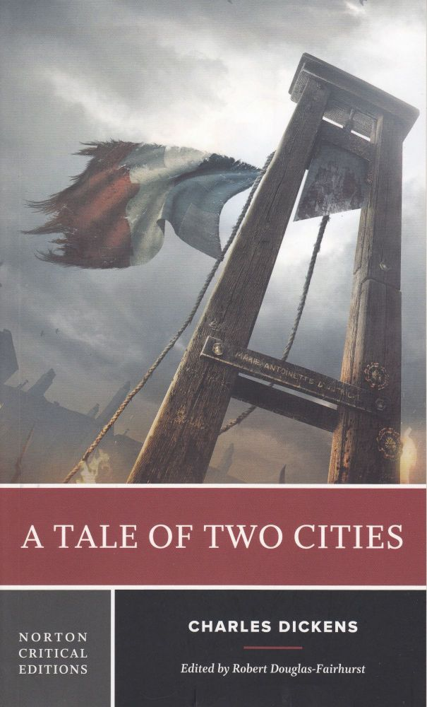 Tale of Two Cities. Charles Dickens.