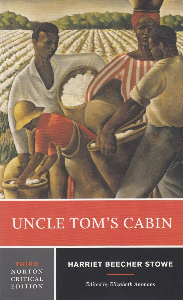 Uncle Tom's Cabin. Harriet Beecher Stowe.