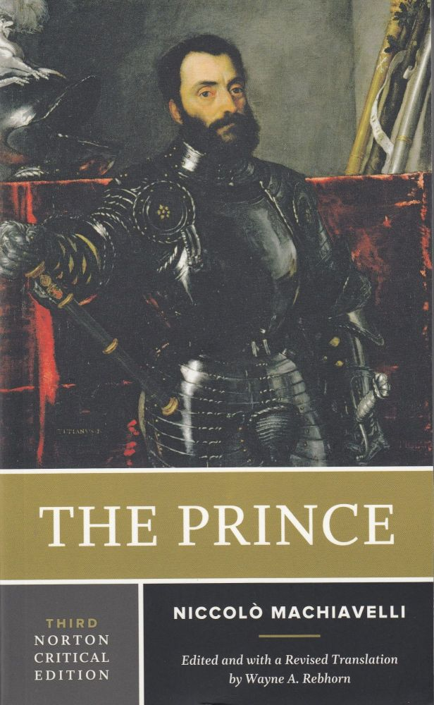 The Prince. Niccolo Machiavelli.