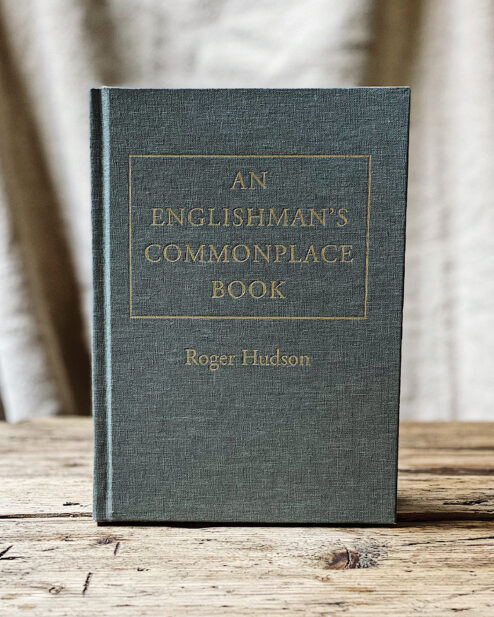 An Englishman's Commonplace Book. Roger Hudson.
