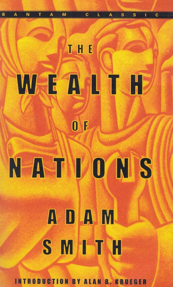 The Wealth Of Nations. Adam Smith.