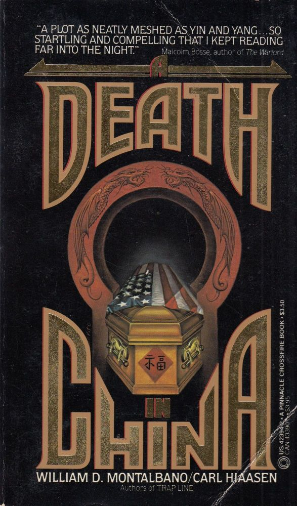 A Death In China. William D. Montalbano, Carl Hiaasen.