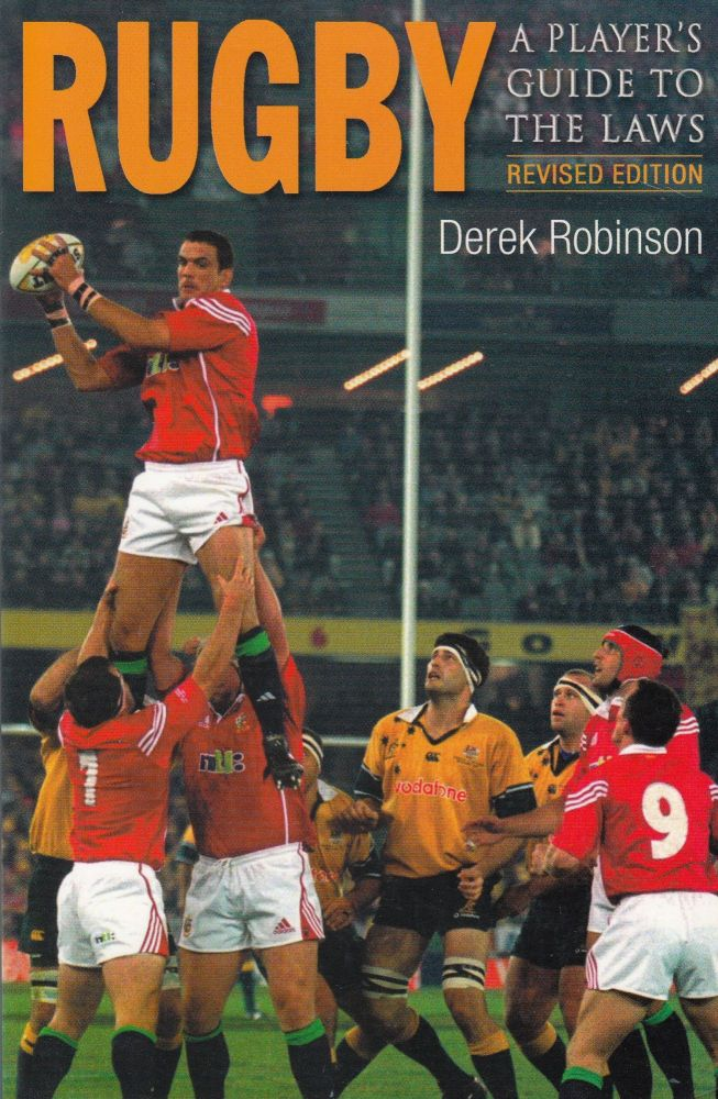 Rugby : A Player's Guide to the Laws. Derek Robinson.