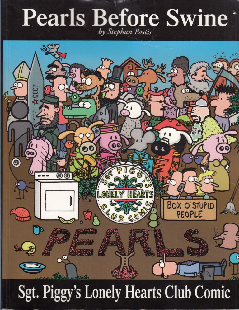 Pearls Before Swine: Sgt. Piggy's Lonely Hearts Club Comic. Stephan Pastis.
