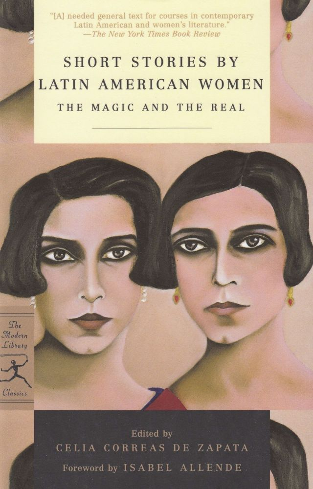 Short Stories by Latin American Women: The Magic and the Real. Celia Correas de Zapata.