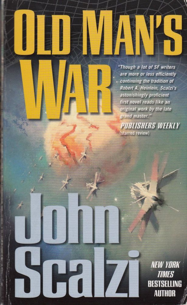 Old Man's War. John Scalzi.