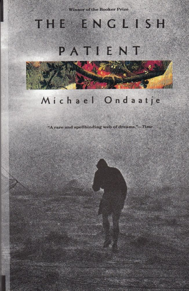 The English Patient: A Novel. Michael Ondaatje.