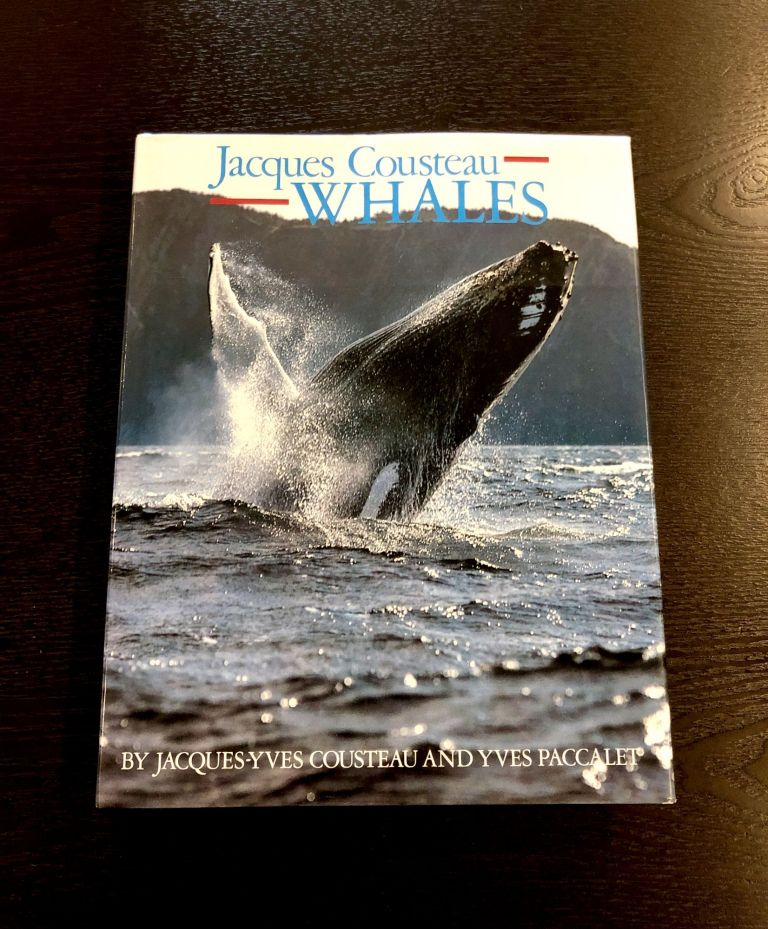 Jacques Cousteau: Whales. Yves Paccalet Jacques-Yves Cousteau.