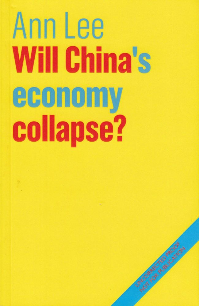 Will China's Economy Collapse? Ann Lee.
