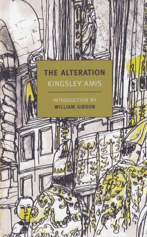 The Alterations. Kingsley Amis.