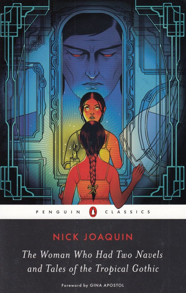 The Woman Who Had Two Navels and Tales of the Tropical Gothic. Nick Joaquin.