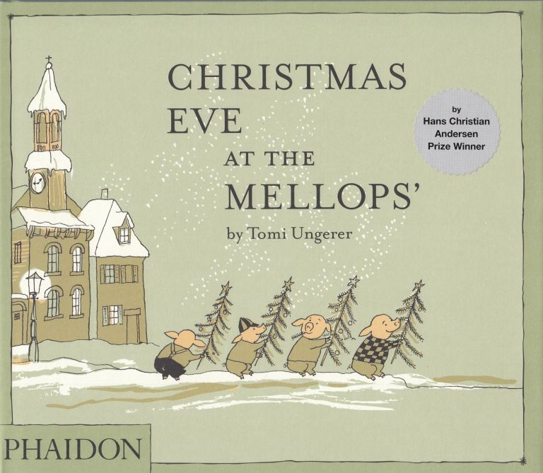Christmas Eve at the Mellops. Tomi Ungerer.