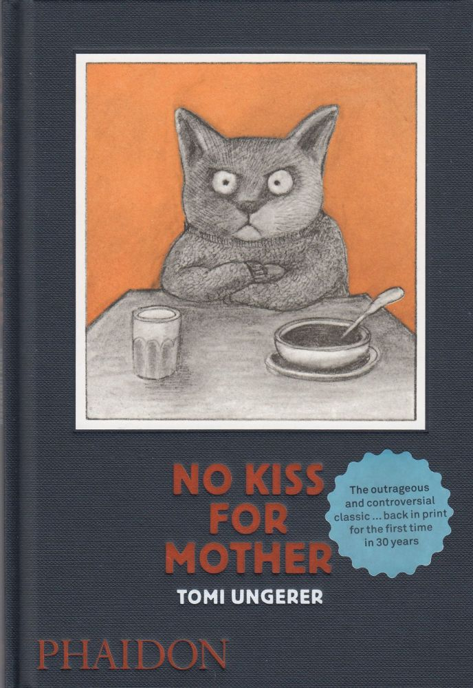 No Kiss for Mother. Tomi Ungerer.