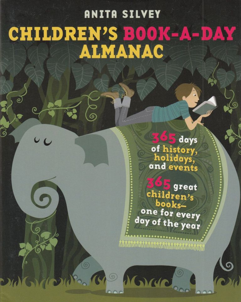 Children's Book-A-Day Almanac. Anita Silvey.