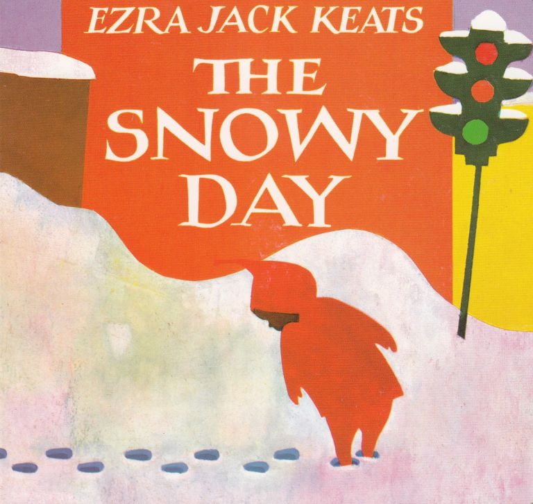 The Snowy Day. Ezra Jack Keats.