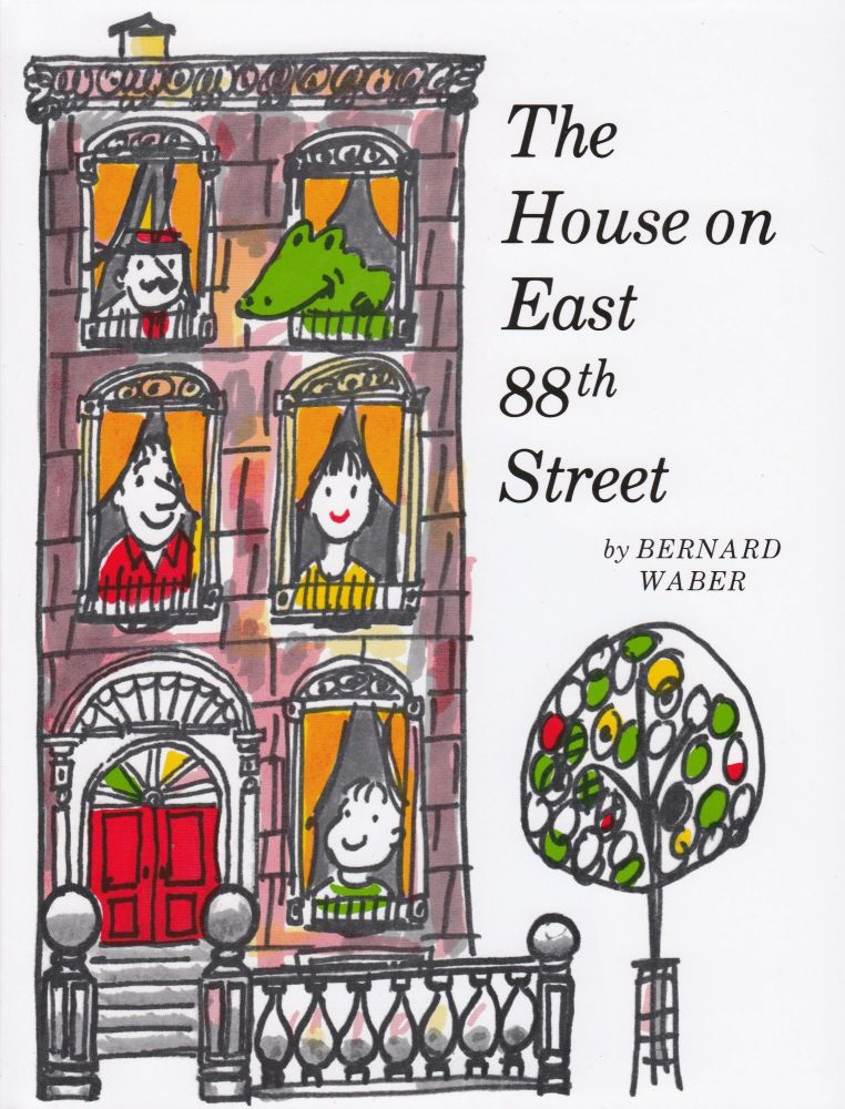 The House on East 88th Street. Bernard Waber.