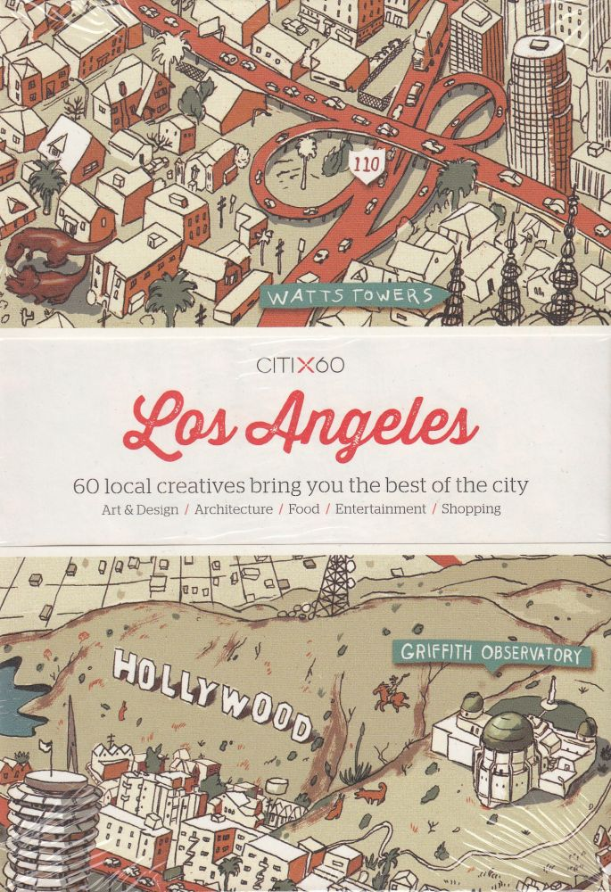CITIx60: Los Angeles (60 Local Creatives Show You the Best of the City). Victionary.