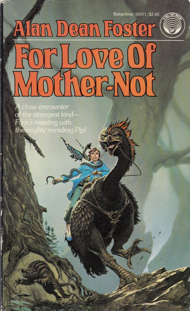 For Love of Mother-Not. Alan Dean Foster.