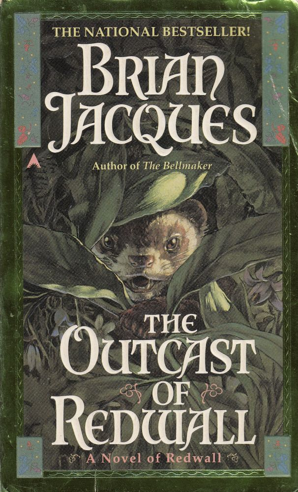 The Outcast of Redwall (A Novel of Redwall). Brian Jacques.