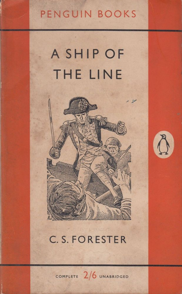 A Ship of the Line. C S. Forester.
