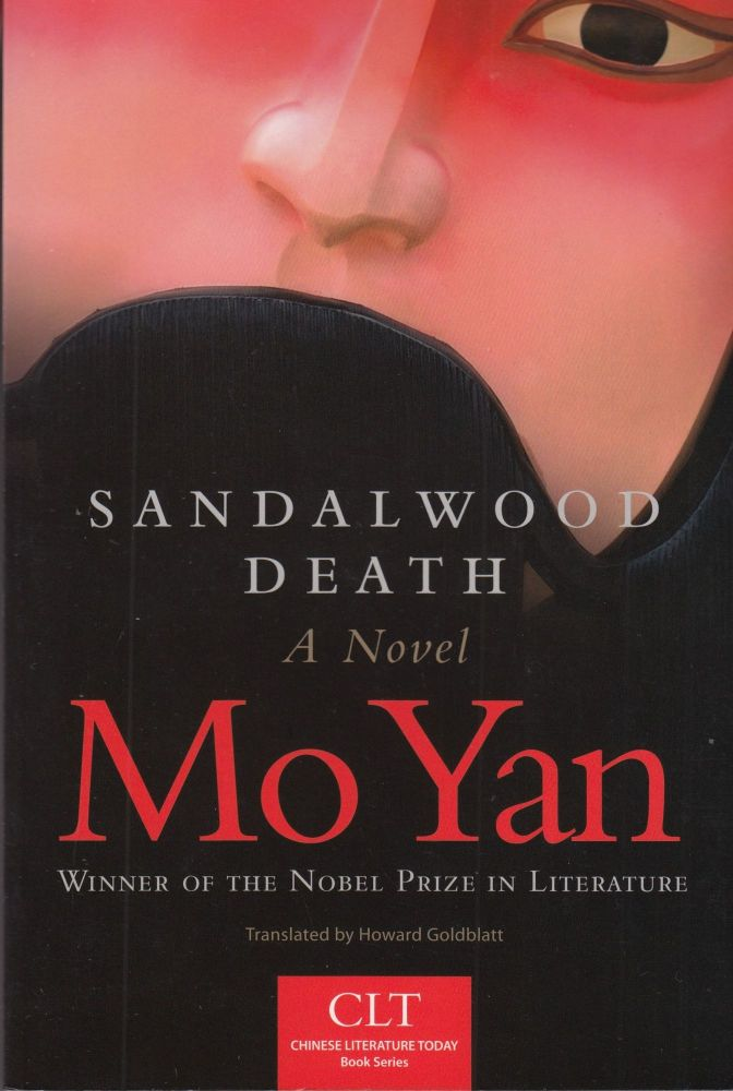 Sandalwood Death: A Novel. Mo Yan.