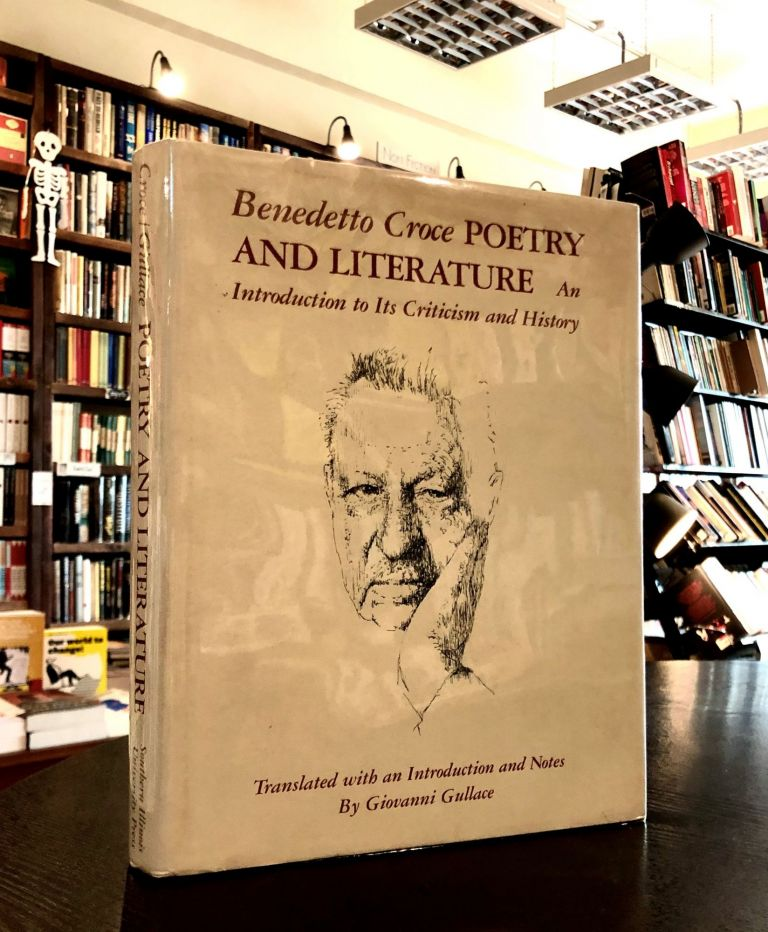 Poetry and Literature: An Introduction to its Criticism and History. Benedetto Croce.