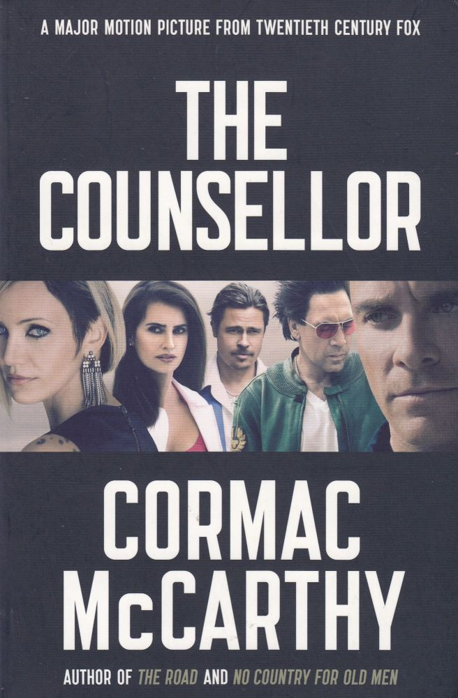 The Counsellor. Cormac McCarthy.